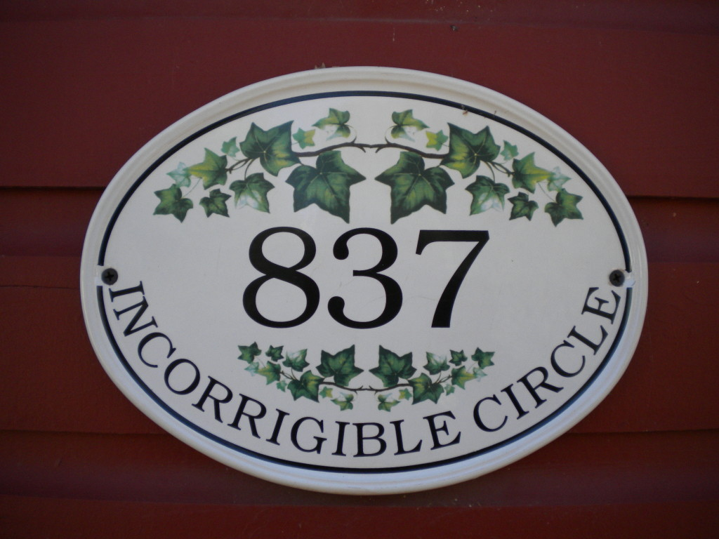 Street number on Incorrigible Circle