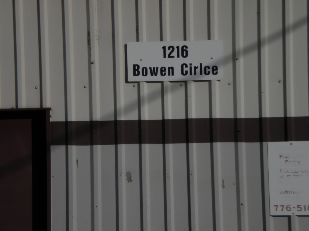 I hope they got a discount on this 1216 Bowen Circle sign!!?!